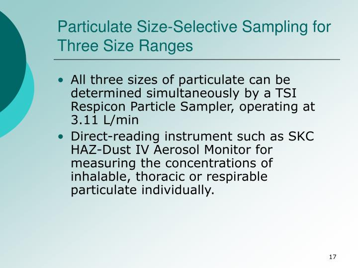 Particulate Size-Selective Sampling for Three Size Ranges