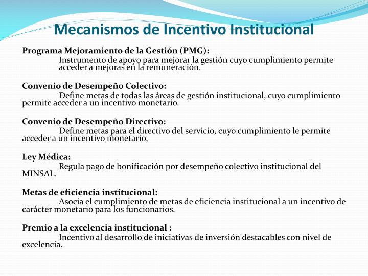 Mecanismos de Incentivo Institucional