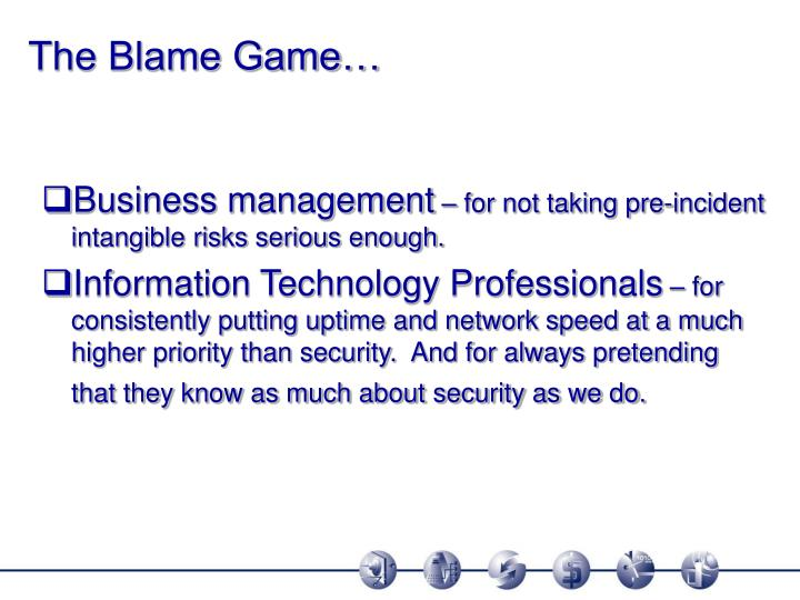 The Blame Game…
