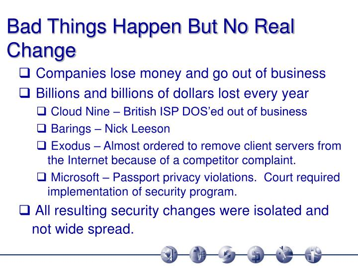 Bad Things Happen But No Real Change