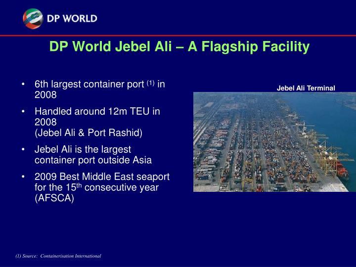 DP World Jebel Ali – A Flagship Facility