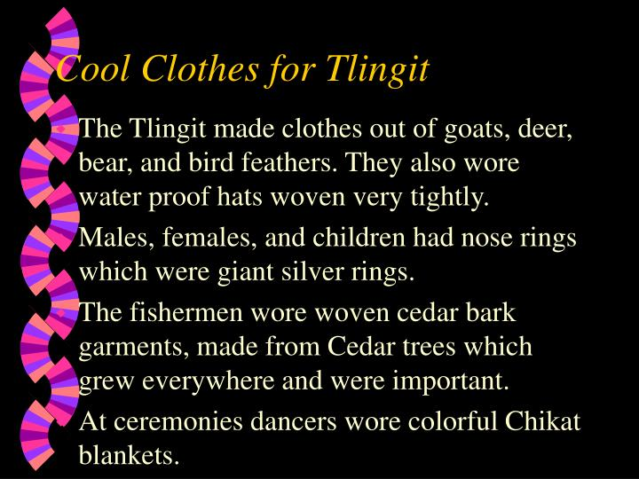 Cool Clothes for Tlingit