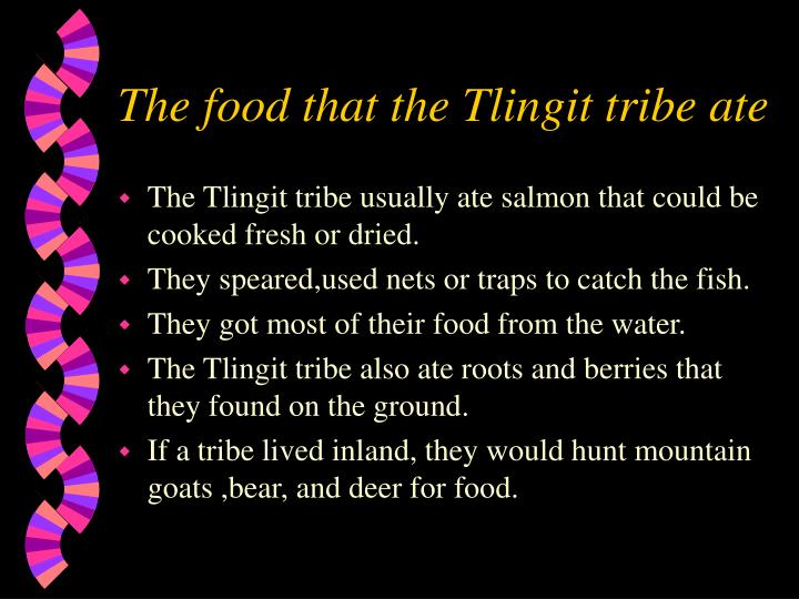 The food that the Tlingit tribe ate