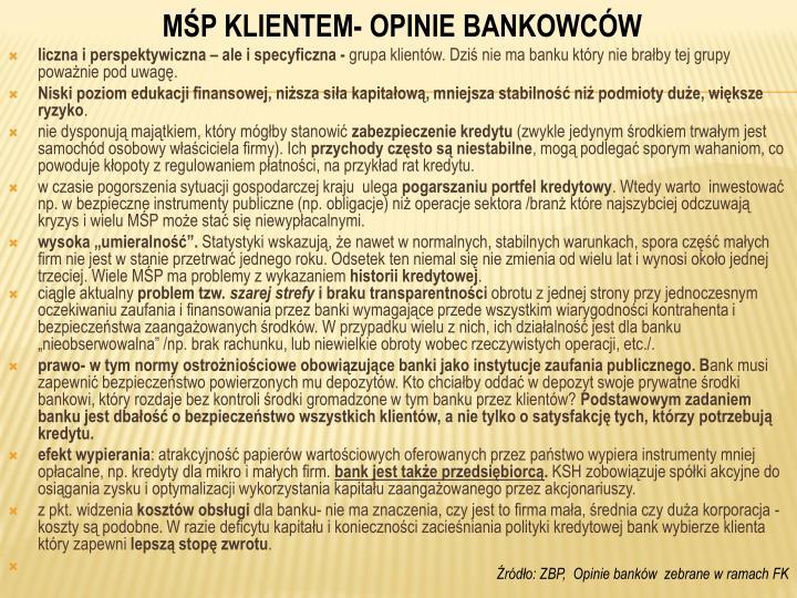 MŚP KLIENTEM- OPINIE BANKOWCÓW