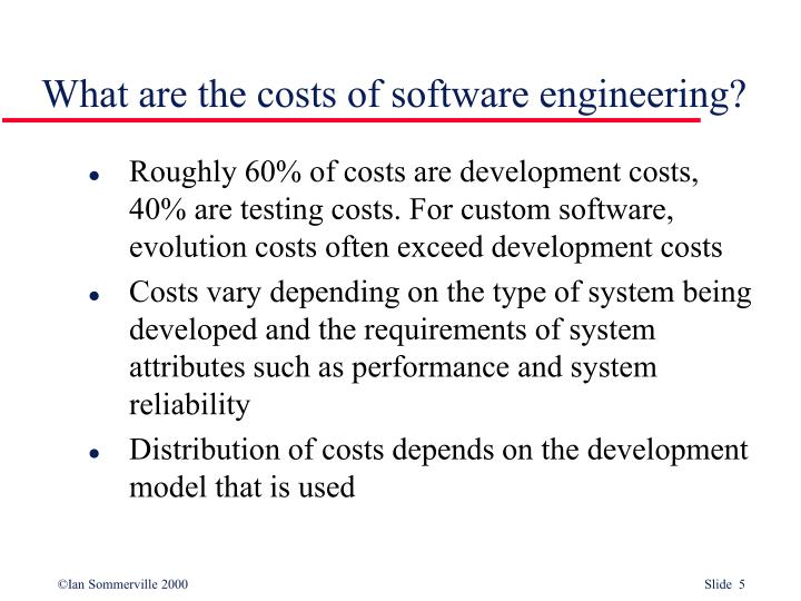 What are the costs of software engineering?