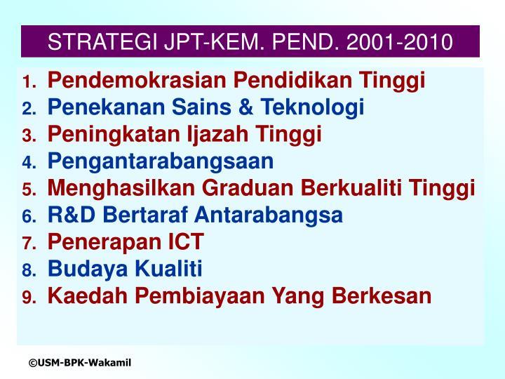 STRATEGI JPT-KEM. PEND. 2001-2010