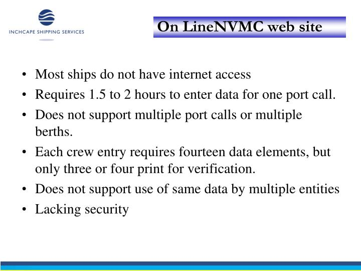 Most ships do not have internet access