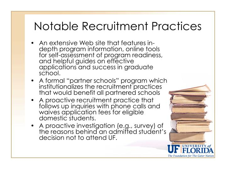 Notable Recruitment Practices