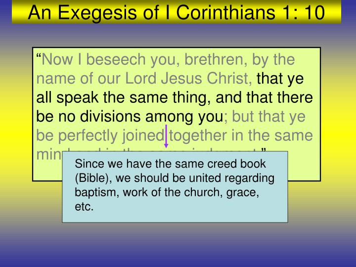 Since we have the same creed book (Bible), we should be united regarding baptism, work of the church, grace, etc.