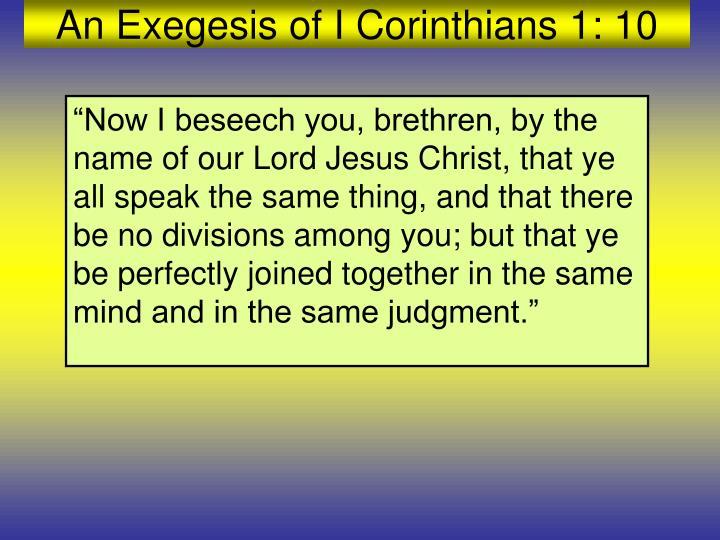 An Exegesis of I Corinthians 1: 10