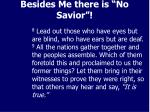 besides me there is no savior