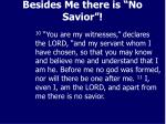besides me there is no savior1