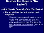 besides me there is no savior10