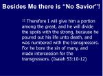 besides me there is no savior18