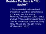 besides me there is no savior2