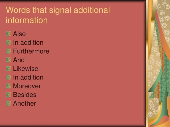 Words that signal additional information