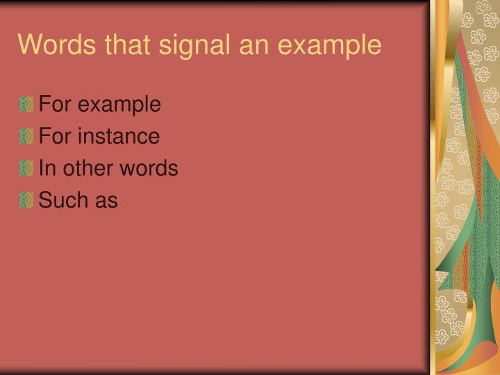 Words that signal an example