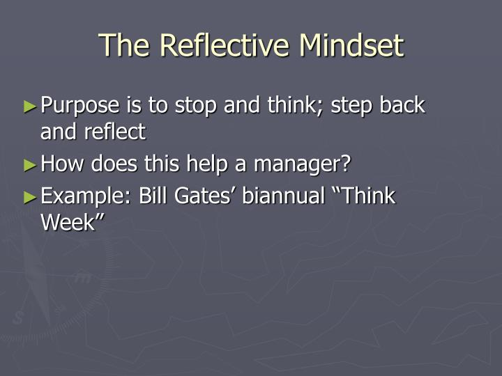 The Reflective Mindset