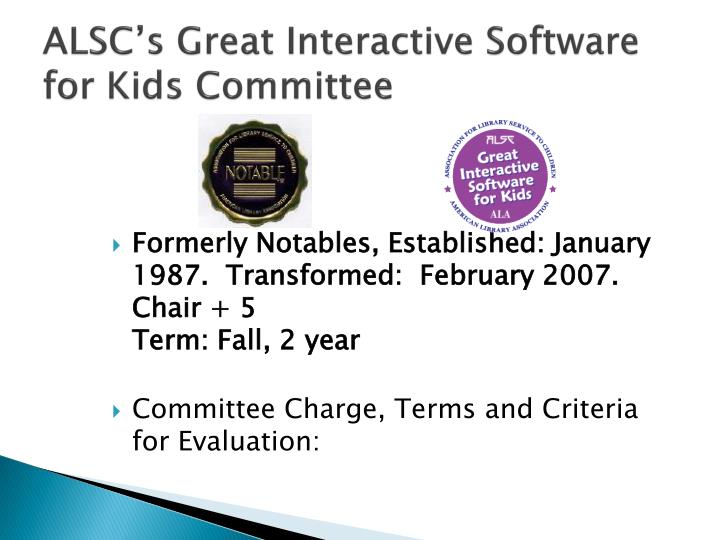 ALSC's Great Interactive Software for Kids Committee