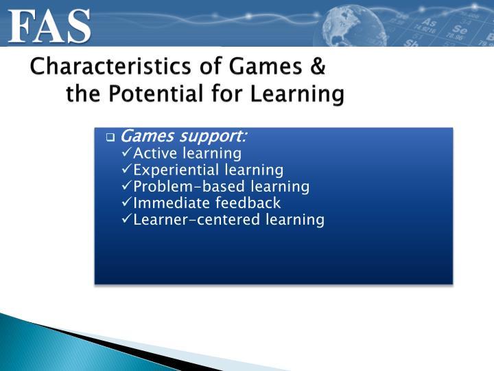 Characteristics of Games &