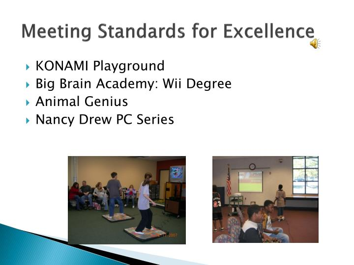 Meeting Standards for Excellence