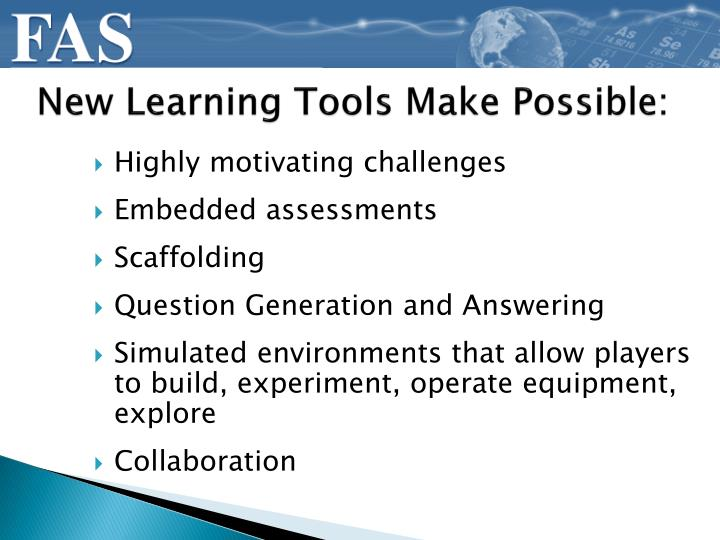 New Learning Tools Make Possible: