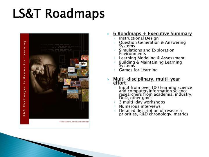 LS&T Roadmaps