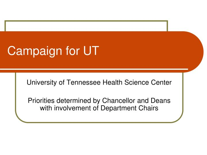 Campaign for UT