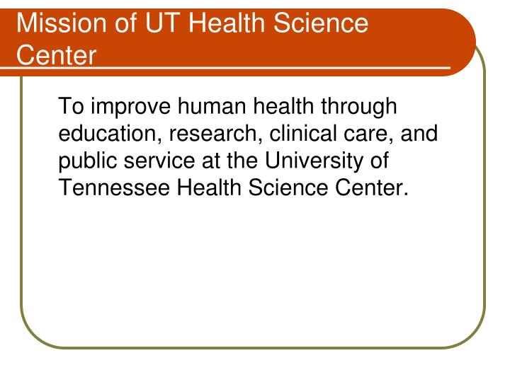 Mission of UT Health Science Center