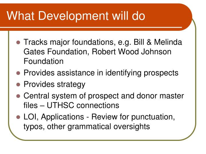 What Development will do
