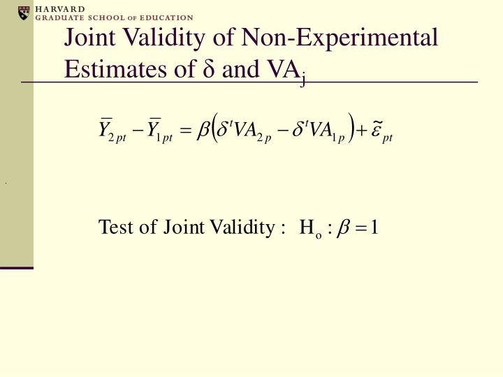 Joint Validity of Non-Experimental Estimates of