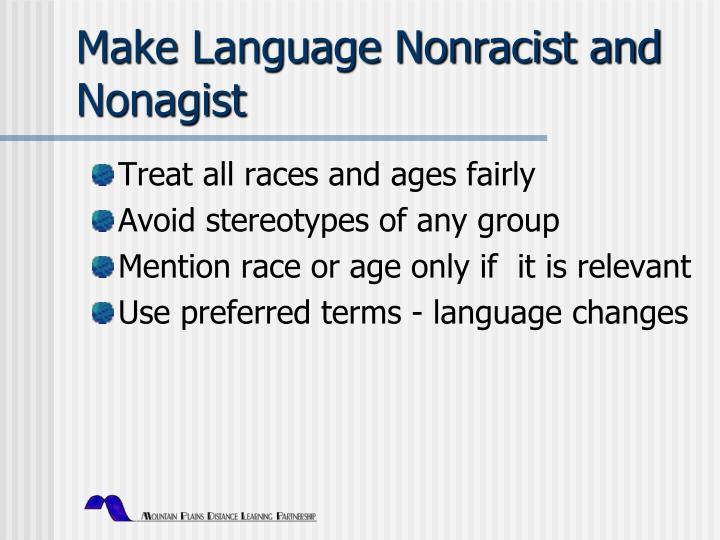 Make Language Nonracist and Nonagist