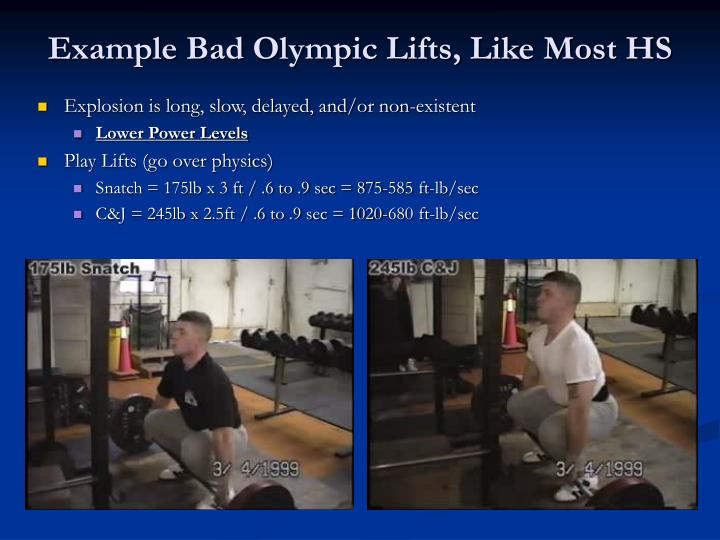 Example bad olympic lifts like most hs