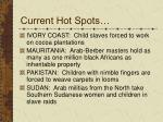 current hot spots2