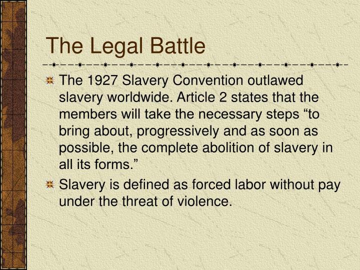 The Legal Battle
