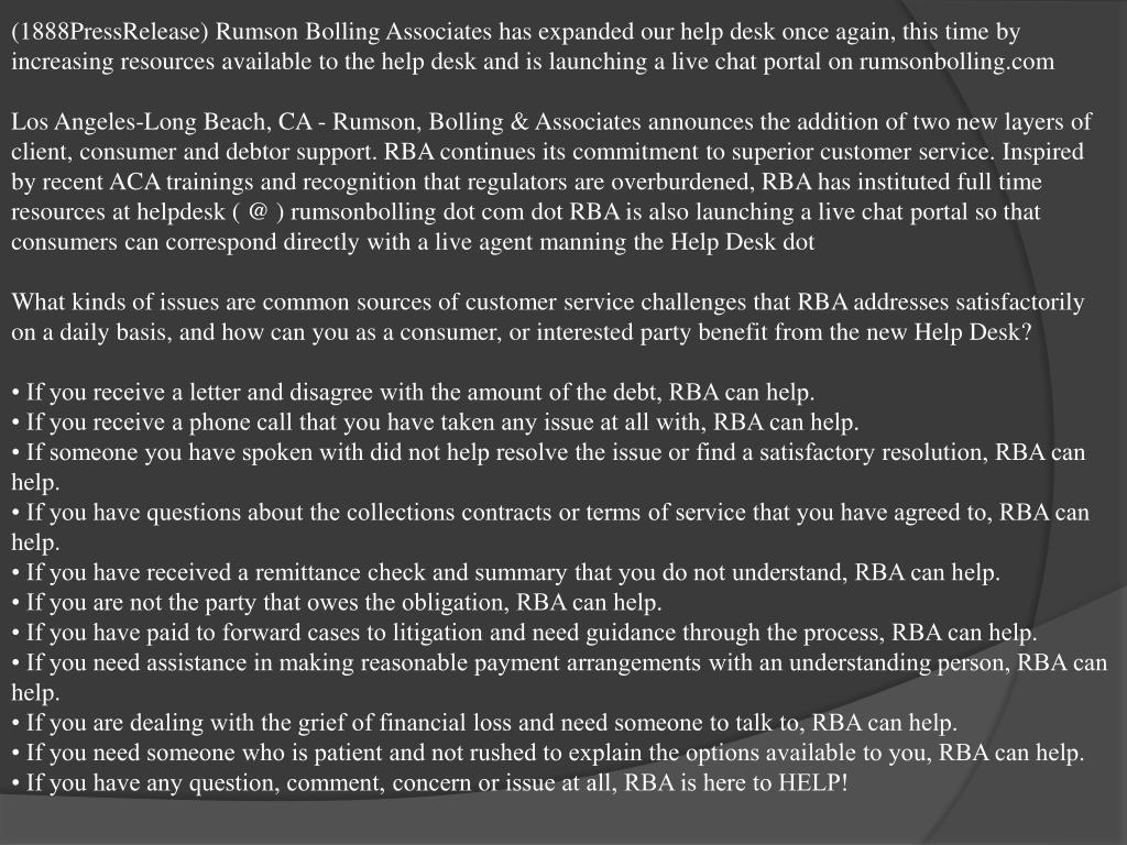 (1888PressRelease) Rumson Bolling Associates has expanded our help desk once again, this time by increasing resources available to the help desk and is launching a live chat portal on rumsonbolling.com