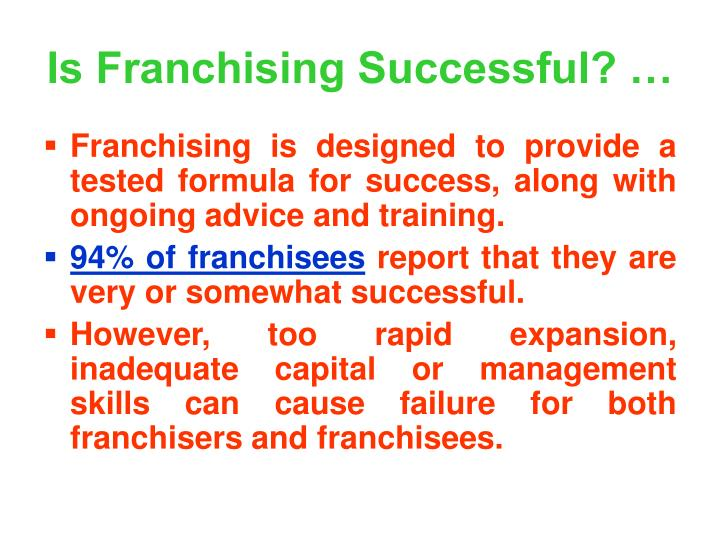 Is Franchising Successful? …
