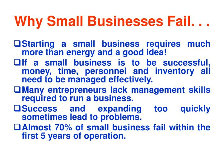 Why Small Businesses Fail. . .