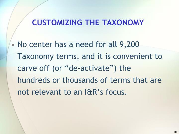 CUSTOMIZING THE TAXONOMY