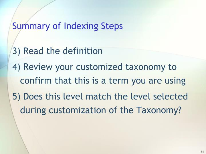 Summary of Indexing Steps