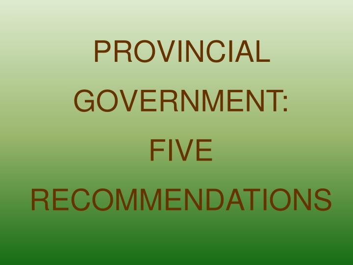 PROVINCIAL GOVERNMENT: