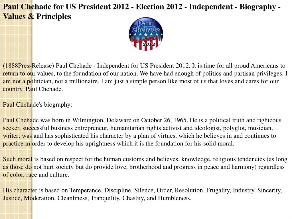 Paul Chehade for US President 2012 - Election 2012 - Independent - Biography - Values & Principles