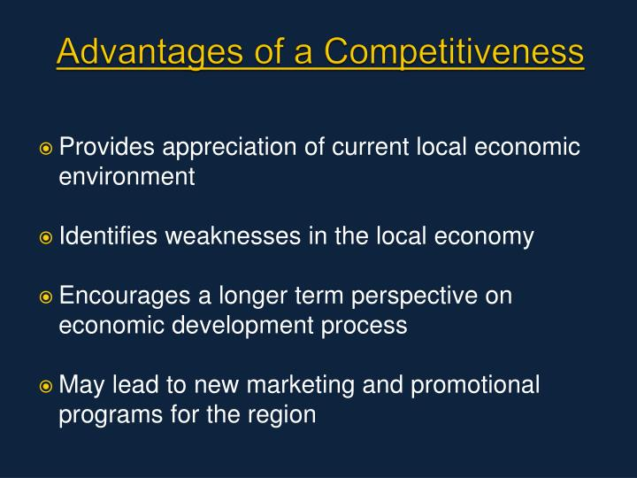 Advantages of a Competitiveness