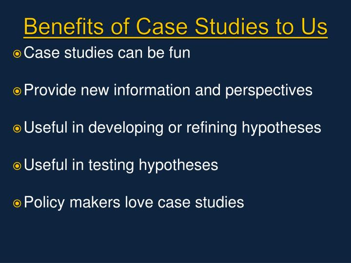 Benefits of Case Studies to Us