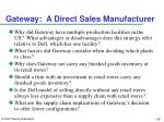 gateway a direct sales manufacturer