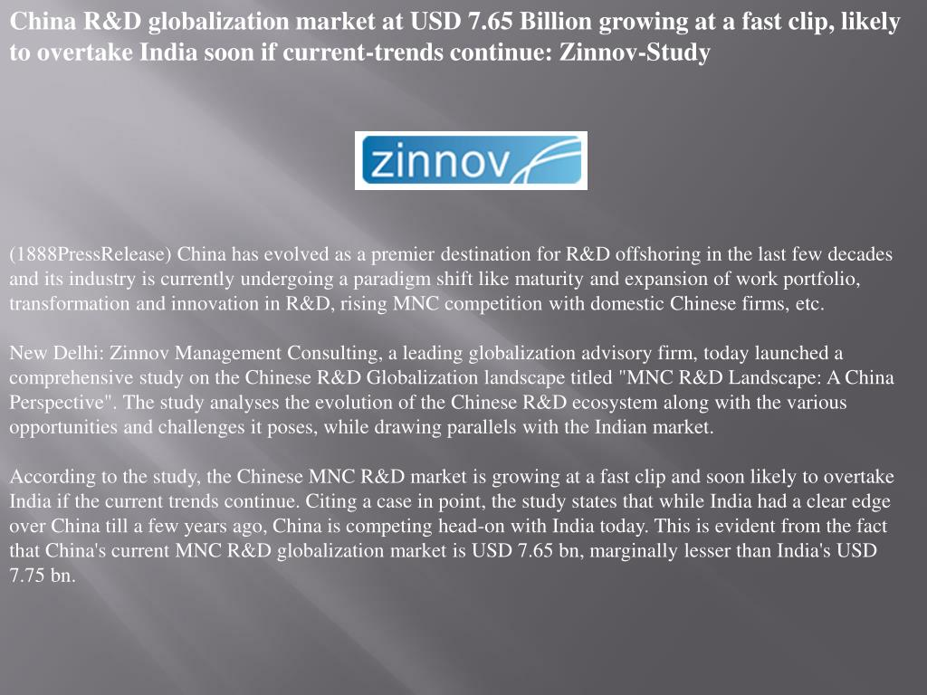 China R&D globalization market at USD 7.65 Billion growing at a fast clip, likely to overtake India soon if current-trends continue: Zinnov-Study
