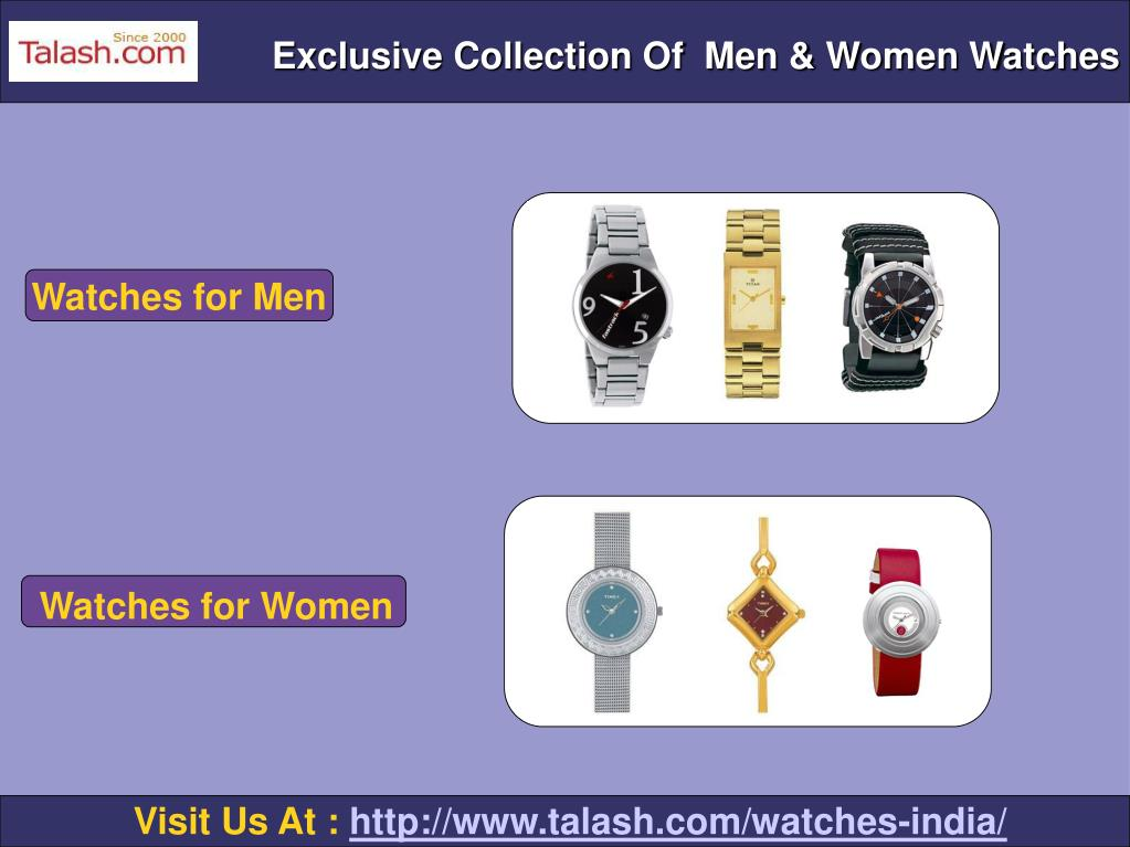 Exclusive Collection Of  Men & Women Watches