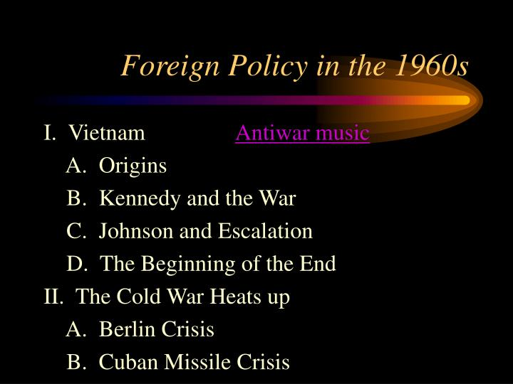 Foreign policy in the 1960s