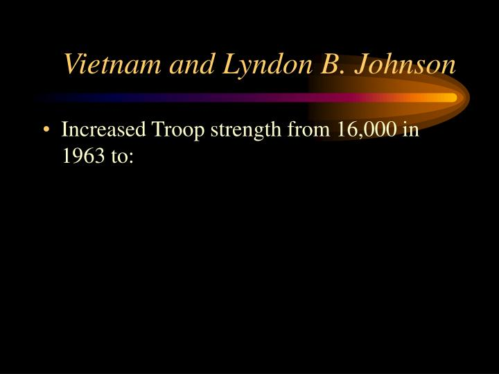 Vietnam and Lyndon B. Johnson
