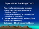 expenditure tracking cont d